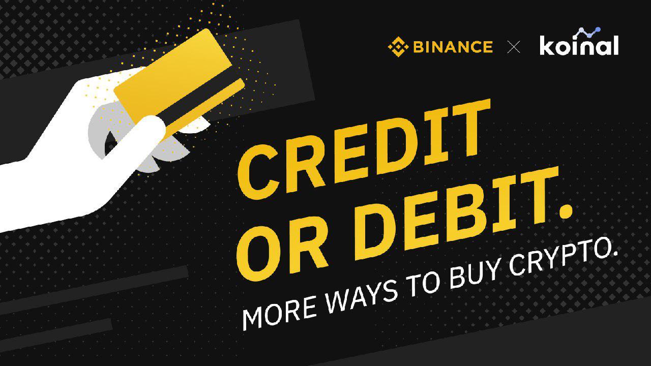 Binance、決済企業「Koinal」と提携して仮想通貨購入サービス強化|クレジット・デビットカード