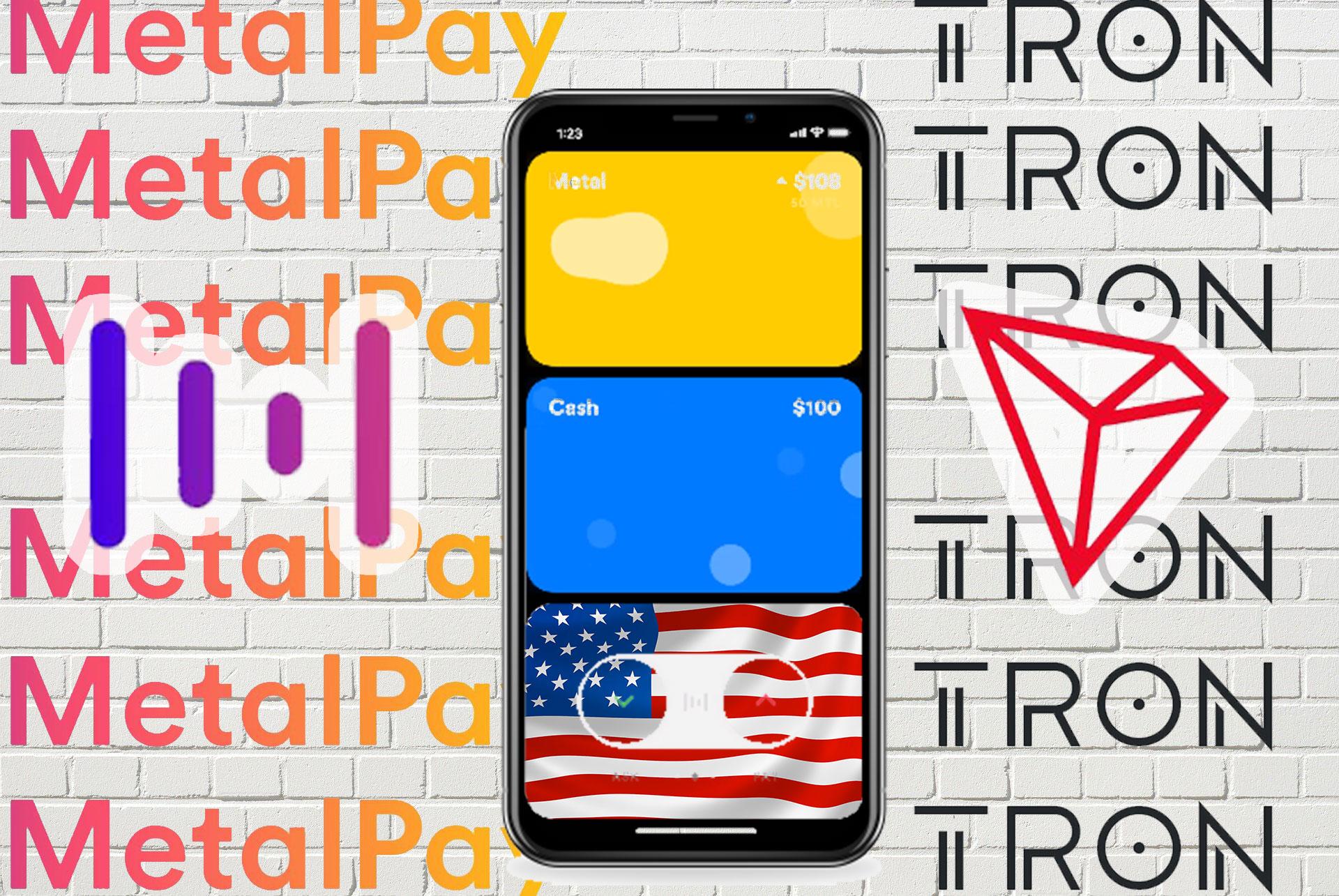 TRONがMetal Payと提携して米国市場に参入・拡大へ!